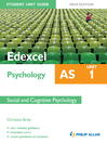 Edexcel AS Psychology Student Unit Guide New Edition (eBook): Unit 1 Social and Cognitive Psychology